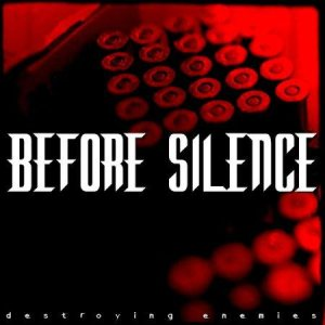 Before Silence - Destroying Enemies cover art