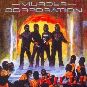 Murder Corporation - Kill! cover art