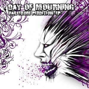 Day Of Mourning - Hail From Perdition EP cover art