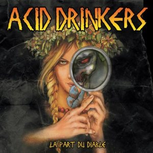 Acid Drinkers - La Part Du Diable cover art