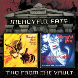 Mercyful Fate - Don't Break the Oath / Return of the Vampire cover art