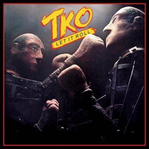 TKO - Let It Roll cover art