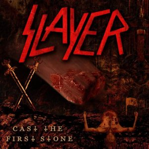 Slayer - Cast the First Stone cover art