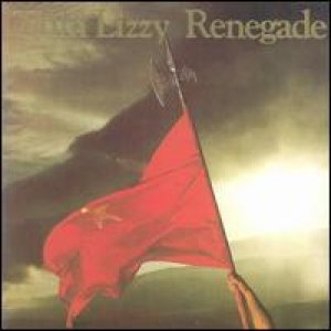 Thin Lizzy - Renegade cover art