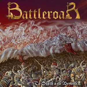 Battleroar - To Death and Beyond... cover art