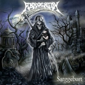 Abrogation - Sarggeburt cover art