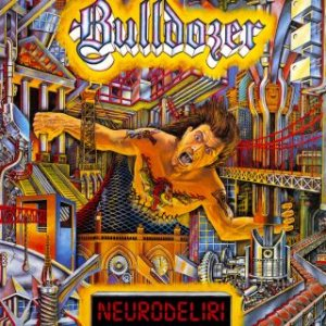 Bulldozer - Neurodeliri cover art