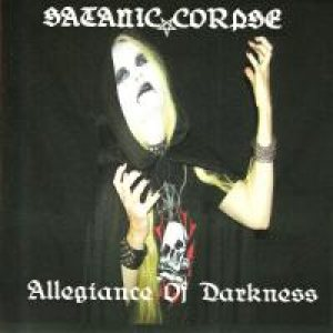 Satanic Corpse - Allegiance of Darkness cover art