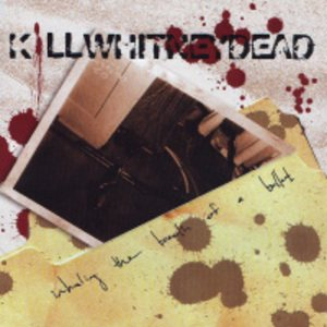 KillWhitneyDead - Inhaling the Breath of a Bullet cover art