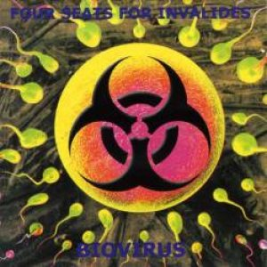 Four Seats For Invalides - Biovirus cover art