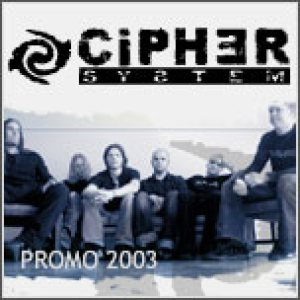 Cipher System - Promo 2003 cover art