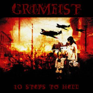 Grimfist - 10 Steps to Hell cover art