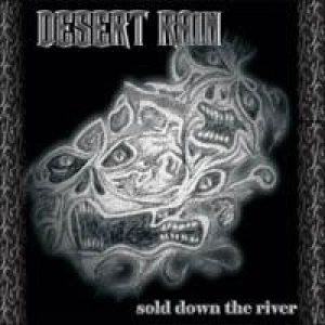 Desert Rain - Sold Down the River cover art
