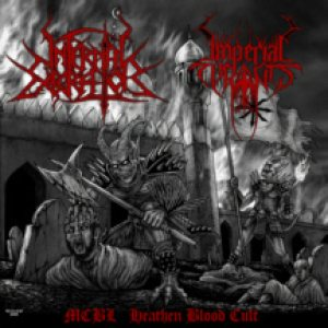 Infernal Execrator / Imperial Tyrants - MCBL Heathen Blood Cult cover art