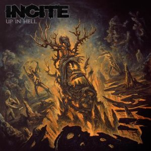 Incite - Up in Hell cover art