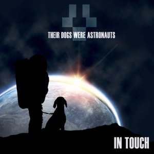 Their Dogs Were Astronauts - In Touch cover art