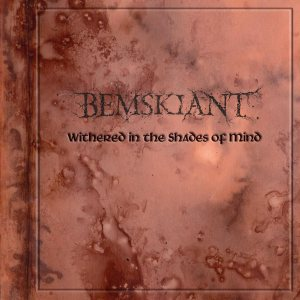 Bemskiant - Withered in the Shades of Mind cover art