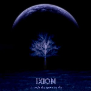 Ixion - Through the Space We Die cover art