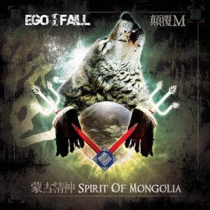 Ego Fall - Spirit of Mongolia cover art