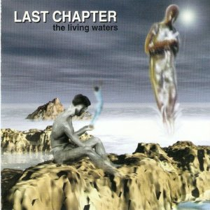 Last Chapter - The Living Waters cover art