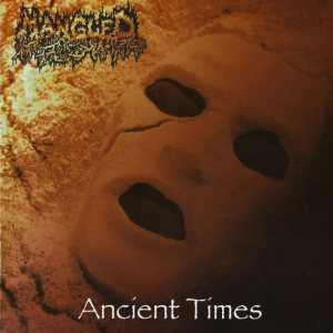 Mangled - Ancient Times cover art