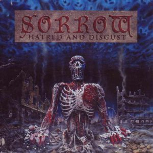 Sorrow - Hatred and Disgust cover art