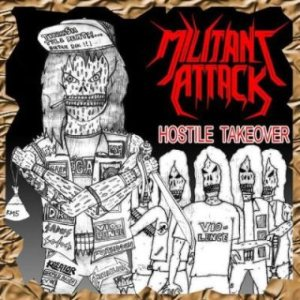 Militant Attack - Hostile Takeover cover art
