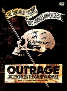 Outrage - The Curtain of History ~ Old Whores and Encores cover art