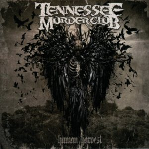 Tennessee Murder Club - Human Harvest cover art