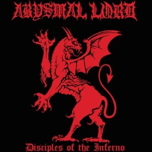 Abysmal Lord - Disciples of the Inferno cover art