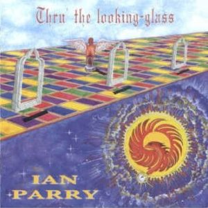 Ian Parry - Thru' the Looking Glass cover art