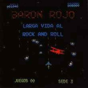 Baron Rojo - Larga vida al rock n' roll