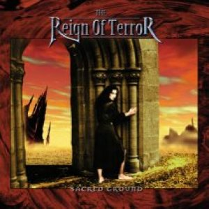 The Reign of Terror - Sacred Ground cover art