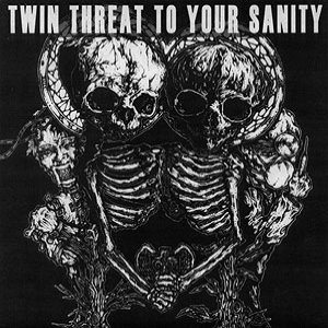 Dystopia / Noothgrush / Bongzilla / Corrupted - Twin Threat to Your Sanity cover art