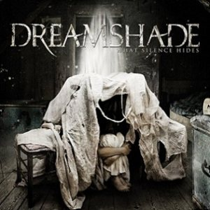 Dreamshade - What Silence Hides cover art