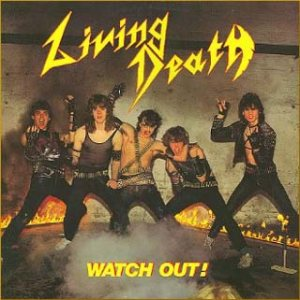 Living Death - Watch Out cover art