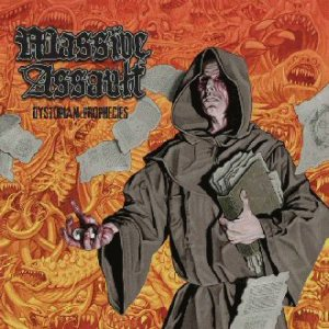 Massive Assault - Dystopian Prophecies cover art