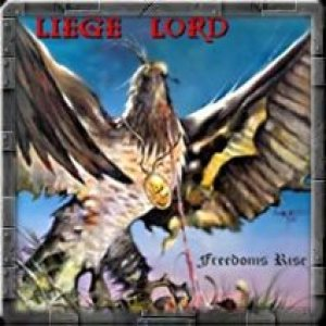 Liege Lord - Freedom's Rise cover art