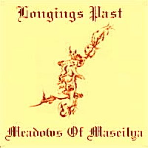 Longings Past - Meadows of Maseilya