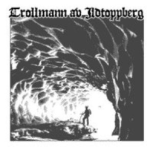 Trollmann av Ildtoppberg - Arcane Runes Adorn the Ice-Veiled Monoliths of the Ancient Cavern... cover art