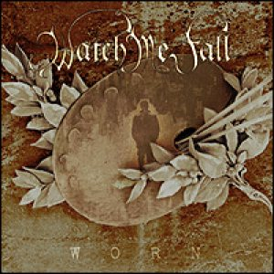 Watch Me Fall - Worn cover art