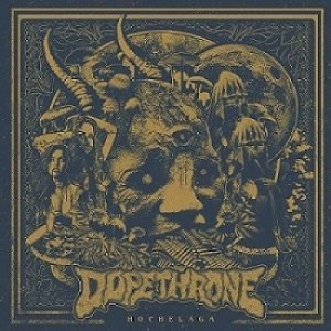 Dopethrone - Hochelaga cover art