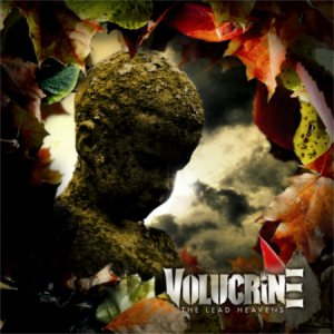 Volucrine - The Lead Heavens cover art