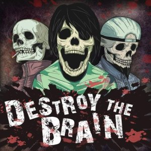 Destroy The Brain - Destroy the Brain cover art