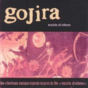 Gojira - Maciste All Inferno cover art