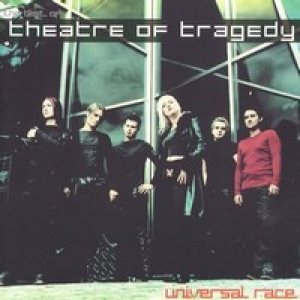 Theatre of Tragedy - Universal Race cover art