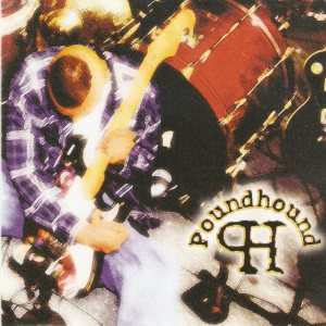 Poundhound - Massive Grooves From the Electric Church of Psychofunkadelic Grungelism Rock Music cover art
