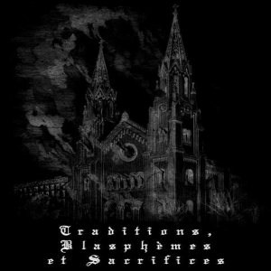 Monarque - Traditions, Blapshemes et Sacrifices cover art