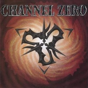 Channel Zero - Channel Zero cover art
