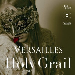 Versailles - Holy Grail cover art